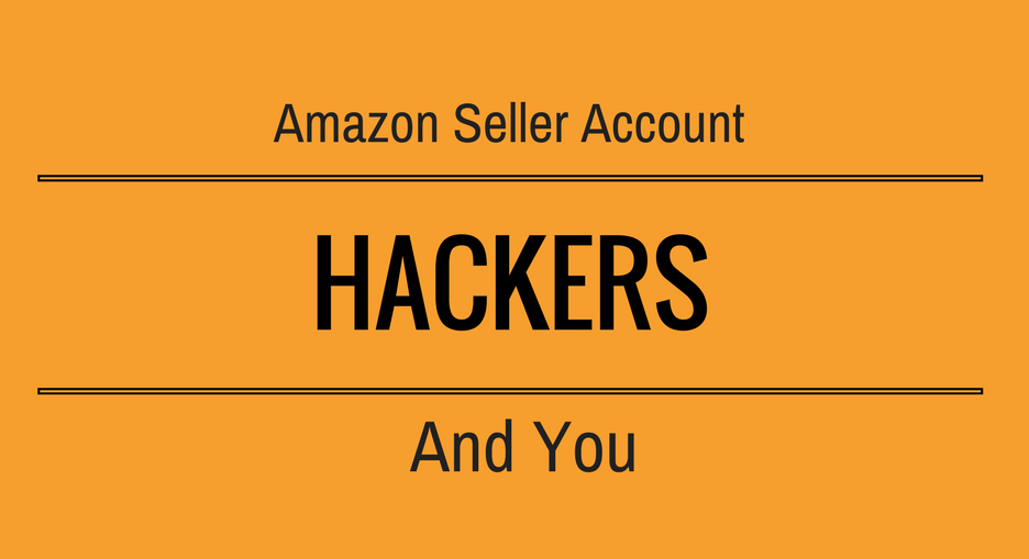 My Amazon Seller account was hacked